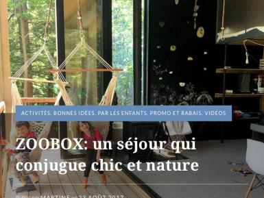 ZOOBOX: un séjour qui conjugue chic et nature